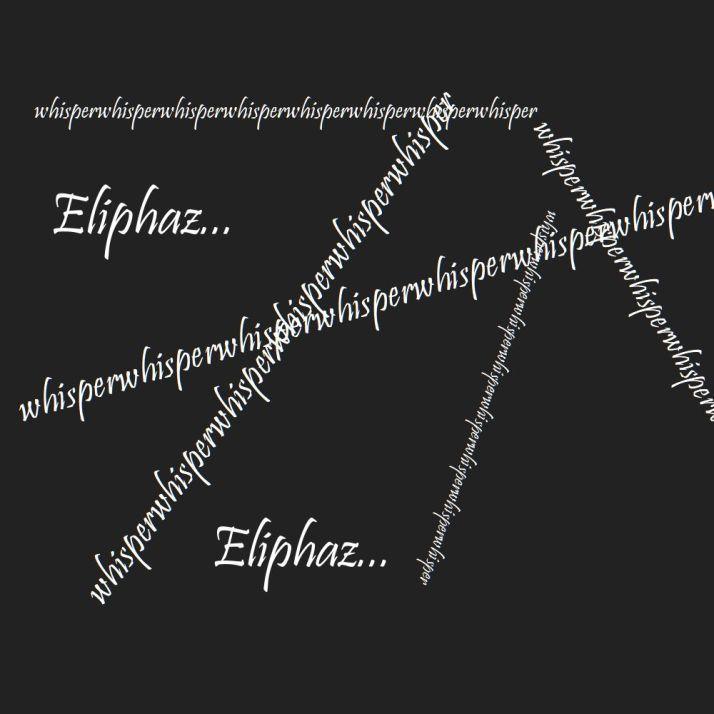 eliphaz whisper