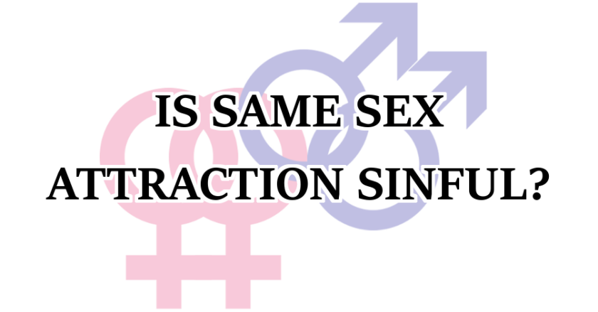 Is Same Sex Attraction Sinful