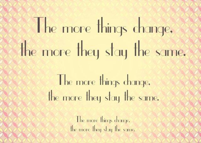 change the same